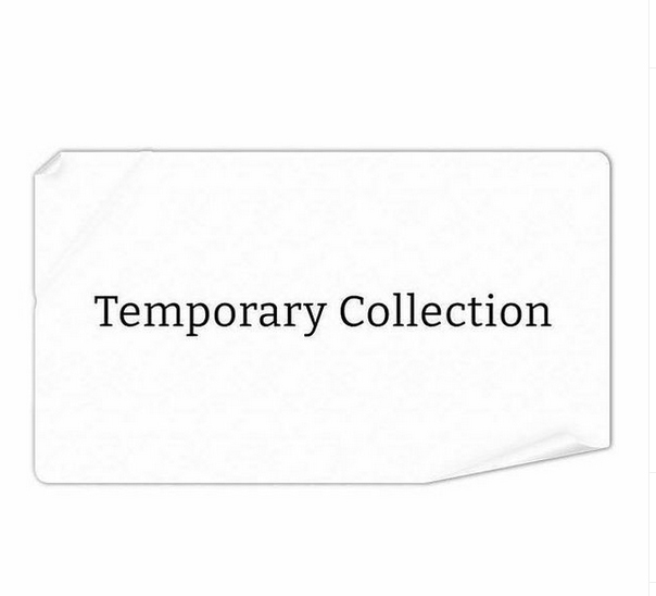 Black and white graphic that reads Temporary Collection